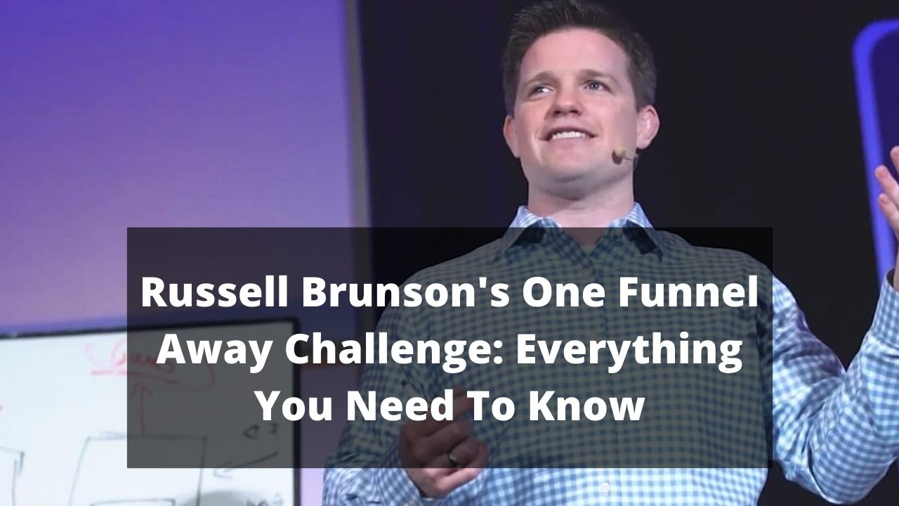 Russel Brunson's One Funnel Away Challenge Review