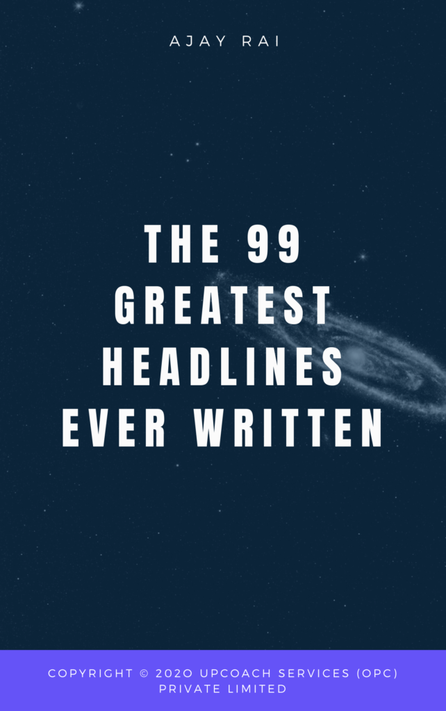99 greatest headlines ever written